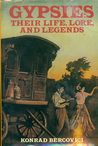Gypsies: Their Life, Lore, and Legends