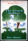 The Truck Driver  (Manlove Miniatures, #2)