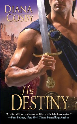 His Destiny by Diana Cosby