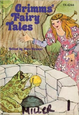 Grimms' Fairy Tales by Nora Kramer