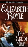 This Rake of Mine (Bachelor Chronicles, #2)