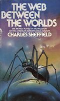 The Web Between the Worlds by Charles Sheffield