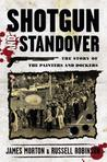 Shotgun and Standover  The Story of the Painters and Dockers
