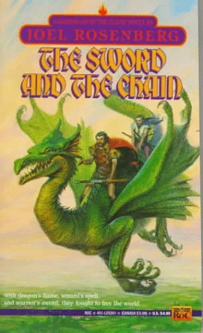 The Sword and the Chain by Joel Rosenberg