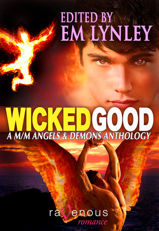 Wicked Good: A M/M Angels & Demons Anthology
