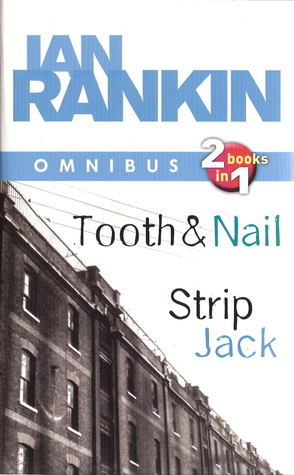 Tooth and Nail / Strip Jack (Inspector Rebus, #3-4)