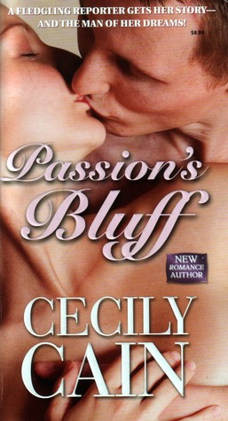 Passion's Bluff by Cecily Cain