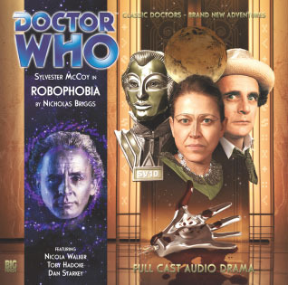 Doctor Who: Robophobia (Big Finish Doctor Who Audio Dramas #149)