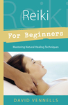 Reiki for Beginners: Mastering Natural Healing Techniques