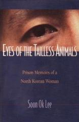 Eyes of the Tailless Animals by Soon Ok Lee