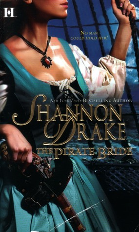 The Pirate Bride by Shannon Drake