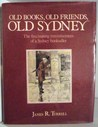 Old Books, Old Friends, Old Sydney