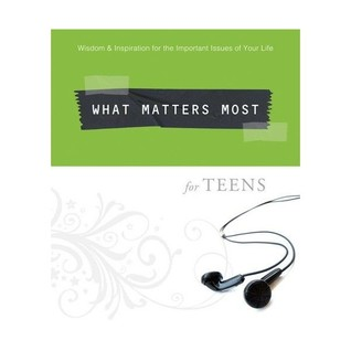 What Matters Most for Teens