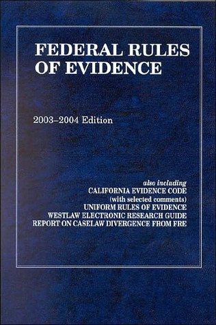 Federal Rules of Evidence 2003-2004 by West Law School