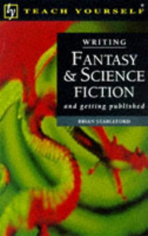 Writing Fantasy and Science Fiction (Teach Yourself: Writer's Library)
