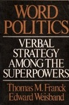 Word Politics: Verbal Strategy among the Superpowers
