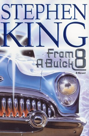 From a Buick 8 by Stephen King