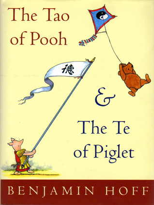 the tao of pooh The tao of pooh was awesome it really helped me be content with where i am in life at the moment it stresses a release from ego and being in touch with the flow of the world i am pretty new to the concept of taoism, but the author presented it in an easy-to-follow way and put more emphasis on the philosophy part than the religious part.