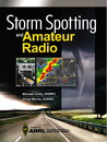 Storm Spotting And Amateur Radio by American Radio Relay League