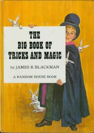 The Big Book of Tricks and Magic