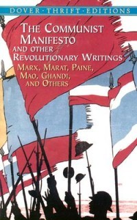 The Communist Manifesto and Other Revolutionary Writings - Ma... by Bob Blaisdell