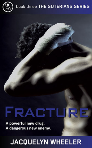 Fracture (The Soterians #3)