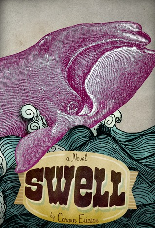 SWELL by Corwin Ericson