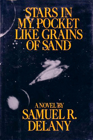 Stars in My Pocket like Grains of Sand / Samuel R. Delany by Samuel R. Delany