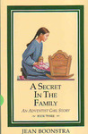 A Secret In The Family (An Adventist Girl Story; Bk. 3)