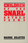Children of the Snarl and Other Poems