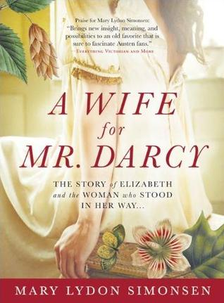 A Wife for Mr. Darcy by Mary Lydon Simonsen