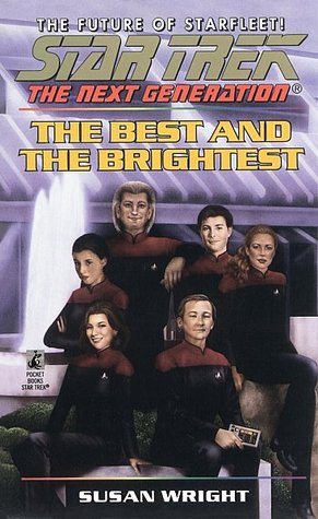 The Best and the Brightest by Susan   Wright