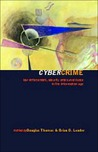 Cybercrime: Security and Surveillance in the Information Age