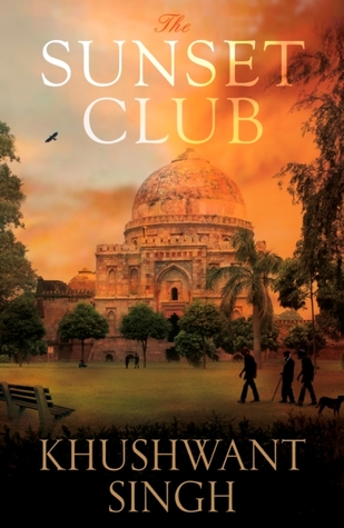 Sunset Club by Khushwant Singh