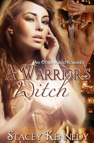 A Warrior's Witch by Stacey Kennedy