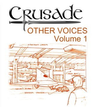 Crusade: Other Voices. Volume 1