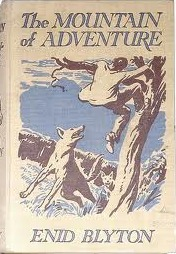 The Mountain of Adventure by Enid Blyton