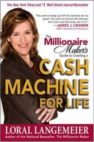 The Millionaire Maker's Guide to Creating a Cash Machine for ... by Loral Langemeier