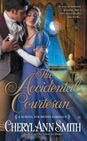 The Accidental Courtesan (School for Brides, #2)
