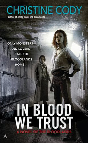 In Blood We Trust by Christine Cody