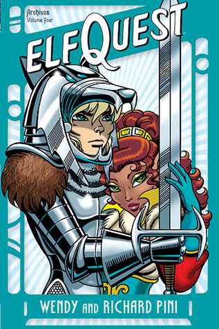 Elfquest Archives, Vol. 4 by Wendy Pini