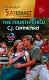 The Fourth Child by C.J. Carmichael