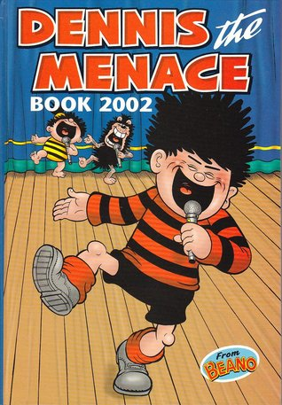 Dennis the Menace Book 2002 by D.C. Thomson & Company Limited