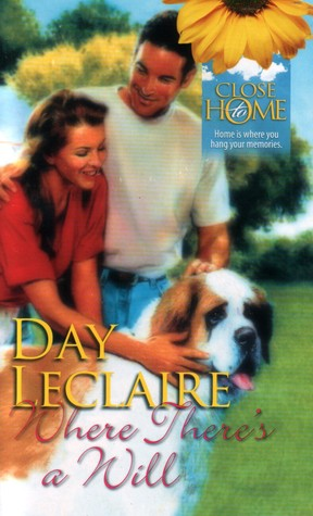Where There's a Will by Day Leclaire