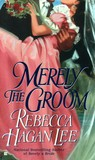 Merely the Groom (Free Fellows League, #2)