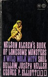Nelson Algren's Book of Lonesome Monsters