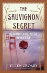 The Sauvignon Secret by Ellen Crosby