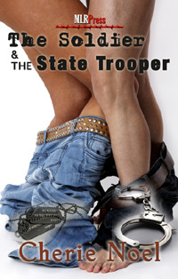 The Soldier and the State Trooper by Cherie  Noel