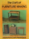 The Craft of Furniture Making