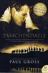 Passchendaele by Paul Gross